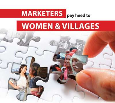 Marketers pay heed to Women and Villages