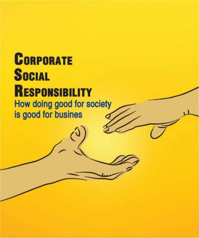 CSR: HOW DOING GOOD FOR SOCIETY IS GOOD FOR BUSINESS